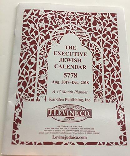 The Executive J Levine Jewish Calendar 5778 August 2017-December 2018 - A 17 Month Planner