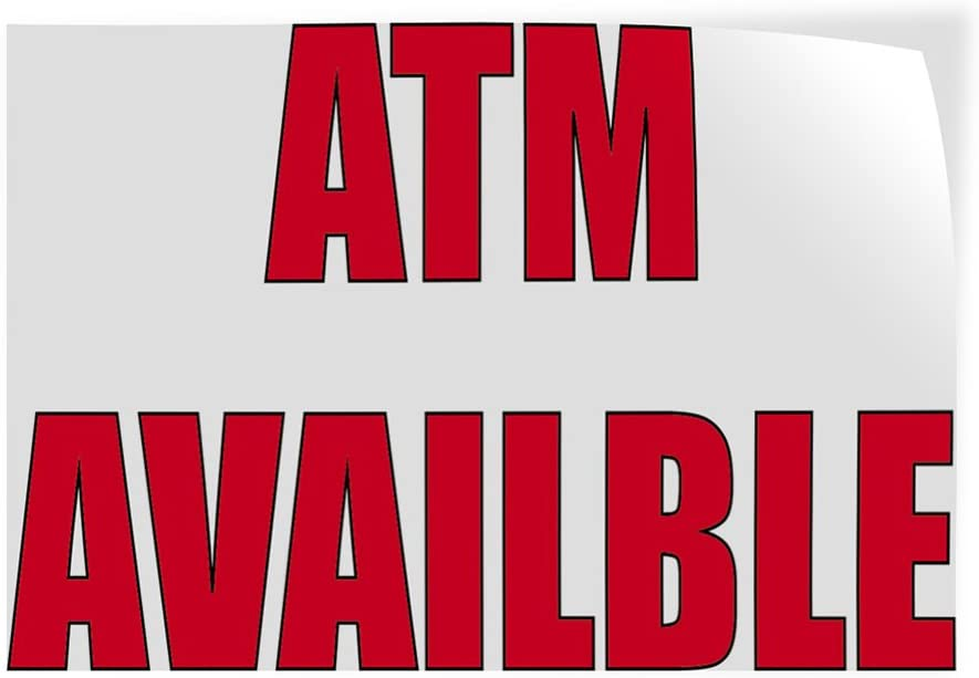27inx18in Set of 10 Decal Sticker Multiple Sizes ATM Available #1 Business ATM Available Outdoor Store Sign White