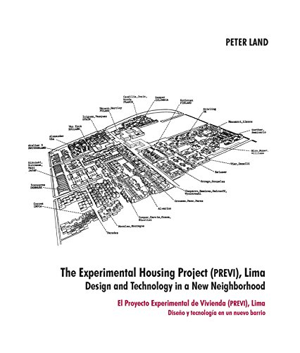 (The Experimental Housing Project (PREVI), Lima - Design and Technology in a New Neighborhood)