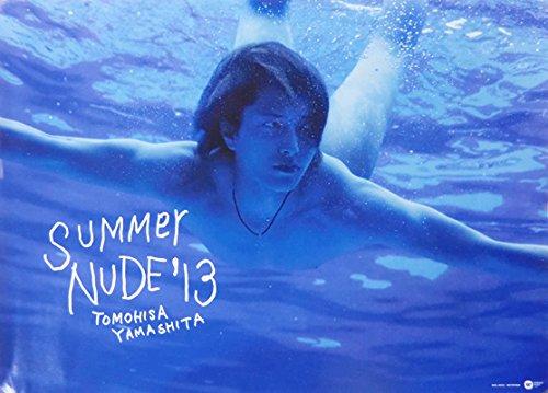 ポスター(B) ★ 山下智久 2013 シングル「SUMMER NUDE '13」 初回 特典 B3 B00ZI1R6AI