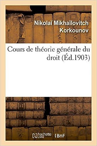 Cours de Théorie Générale Du Droit (Sciences Sociales) (French Edition)