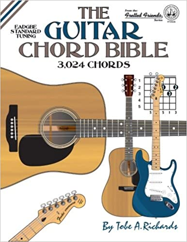 The Guitar Chord Bible: Standard Tuning 3,024 Chords Fretted Friends: Amazon.es: Tobe A. Richards: Libros en idiomas extranjeros