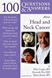 Head and Neck Cancer, Elise Carper and Kenneth Hu, 0763743070