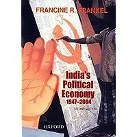 India's Political Economy 1947-2004: The Gradual Revolution