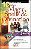 10 Questions & Answers on Magic, Spells & Divination