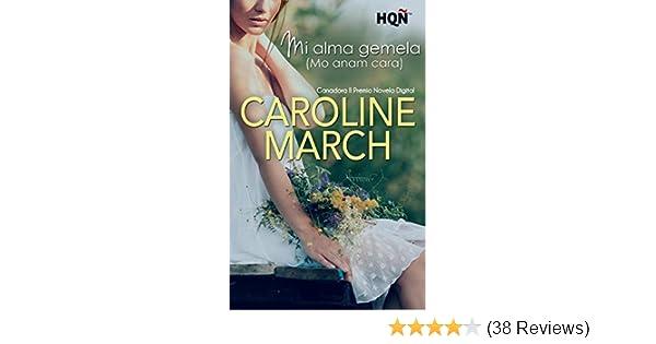 Mi alma gemela (Mo anam cara) - Ganadora II Premio Digital (HQÑ) (Spanish Edition) - Kindle edition by Caroline March. Literature & Fiction Kindle eBooks ...