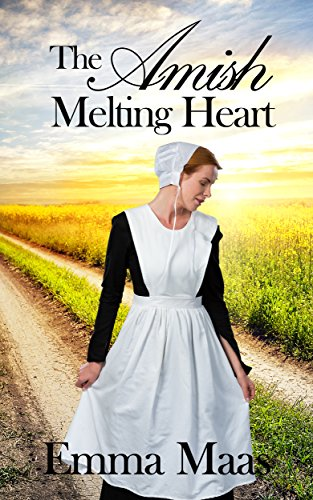 The Amish Melting Heart (Amish Romance) by [Maas, Emma]