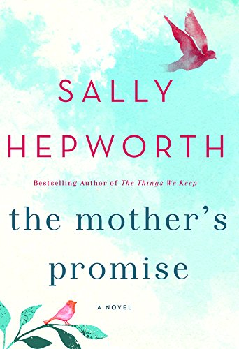 The Mother's Promise: A Novel by [Hepworth, Sally]