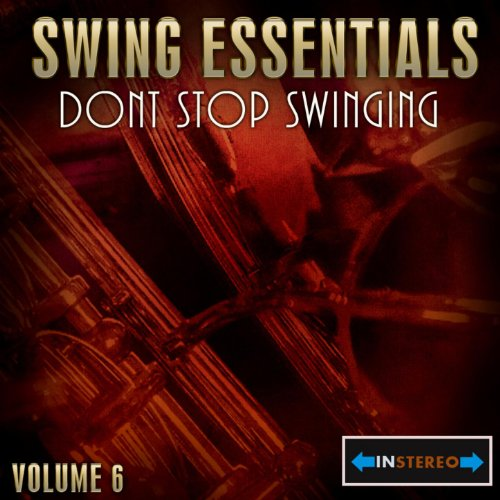 Swing Essentials Vol 6 - Dont ...
