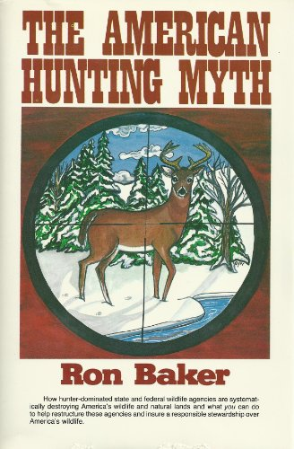 The American Hunting Myth