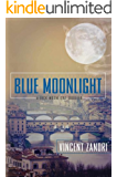 Blue Moonlight (Dick Moonlight Thriller)