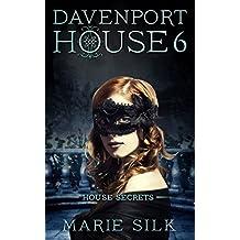 Davenport House 6: House Secrets