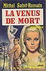 La Vénus de mort par Saint-Romain