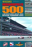 Autocourse Indianapolis 500 and Indy Racing League Indycar Series Official Yearbook 2003, NA, 1903135346