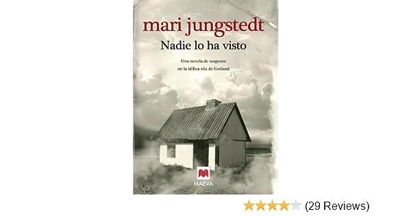 Nadie lo ha visto (Gotland) (Spanish Edition) - Kindle edition by Mari Jungstedt, Gemma Pecharromán Miguel. Literature & Fiction Kindle eBooks @ Amazon.com.