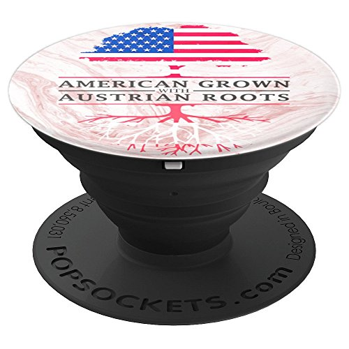 American Grown with Austrian Roots - Austria PopSockets Grip and Stand for Phones and Tablets