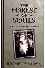 The Forest of Souls: A Walk Through the Tarot Paperback