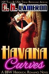 Havana Curves - A BBW Historical Romance Novel (English Edition)