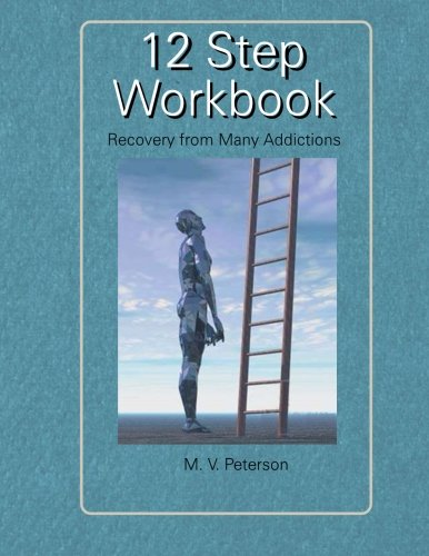 12 Step Workbook - Book Of Written Exercises For Each Step