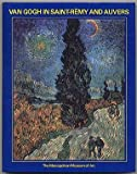 Van Gogh in Saint-Remy and Auvers 9780810917347