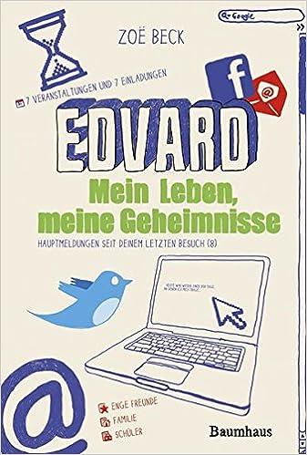 Edvard: Mein Leben, Meine Geheimnisse Baumhaus Verlag: Amazon.de: Zoë Beck:  Bücher