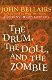 The Drum, the Doll, and the Zombie, John Bellairs and Brad Strickland, 1497608066