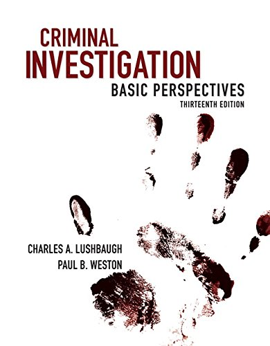 Criminal Investigation: Basic Perspectives (13th Edition) cover