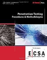 Penetration Testing: Procedures & Methodologies Front Cover