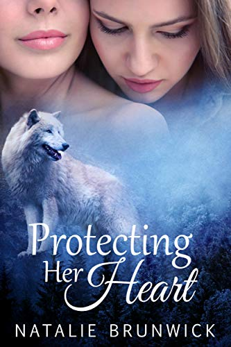 Protecting Her Heart: A Paranormal Lesbian Romance ()