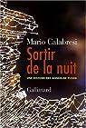 Sortir de la nuit : Une histoire des années de plomb par Calabresi