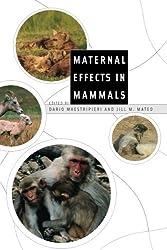 Maternal Effects in Mammals