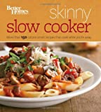 Better Homes and Gardens Skinny Slow Cooker, Better Homes and Gardens Books Staff, 1118567846