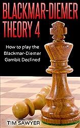 Blackmar-Diemer Theory 4: How to Play the Blackmar-Diemer Gambit Declined (Chess BDG)
