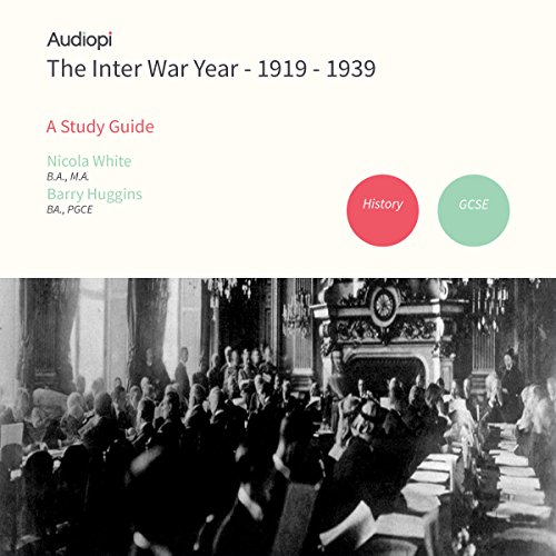 Inter War Year 1919-1939 History GCSE Study Guide