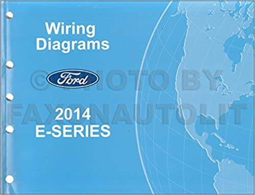 Phenomenal 2014 Ford Econoline Wiring Diagram Manual Original Van E150 E250 Wiring 101 Tzicihahutechinfo