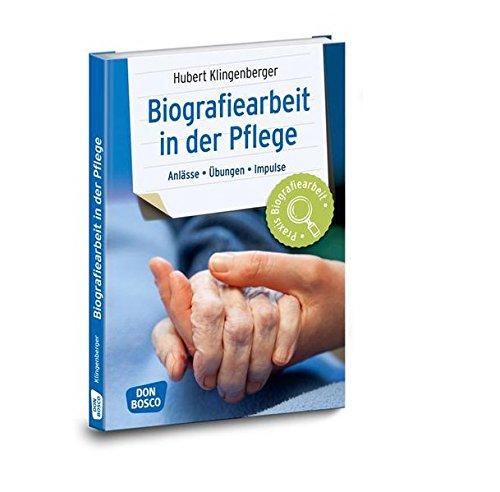 biografiearbeit-in-der-pflege-anlsse-bungen-impulse-praxis-biografiearbeit-anlsse-bungen-impulse