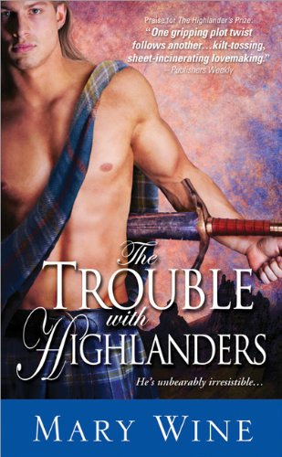 The Trouble with Highlanders (The Sutherlands Scottish Historical Romance (Historical Series)