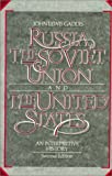 img - for Russia, The Soviet Union, and The United States: An Interpretive History by John Lewis Gaddis (1990-01-01) book / textbook / text book