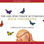The Girl Who Threw Butterflies | Mick Cochrane
