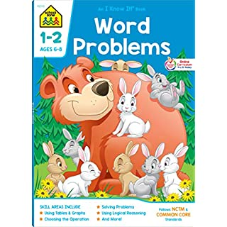 School Zone - Word Problems Workbook - 64 Pages, Ages 6 to 8, 1st Grade, 2nd Grade, Picture Stories, Graphs, Calendars and Clocks, Math Problems, and ... Workbook Series) (Deluxe Edition 64-Page)