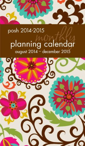 Posh: Floral Whimsy 2014-2015 Monthly Pocket Planning Calendar (Calendar Pocket 2014)