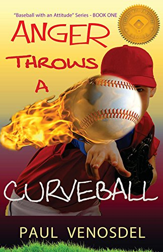 ANGER Throws a Curveball: Baseball with an Attitude, Book One