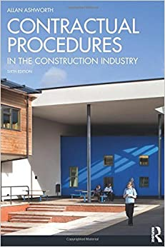 Book Contractual Procedures in the Construction Industry by Allan Ashworth (2012-01-05)