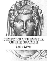 Sempronia the Sister of the Gracchi