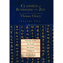 Classics of Buddhism and Zen, Volume Two: The Collected Translations of Thomas Cleary