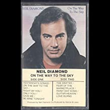 Neil Diamond: On The Way To The Sky Cassette VG++ Canada Columbia TCTX 37628