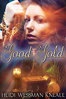 As Good as Gold by [Kneale, Heidi Wessman]