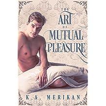The Art of Mutual Pleasure (M/M regency) (English Edition)