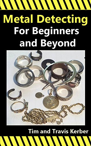 Metal Detecting for Beginners and Beyond - Beyond Metal