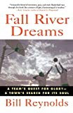 Fall River Dreams: A Team's Quest for Glory, A